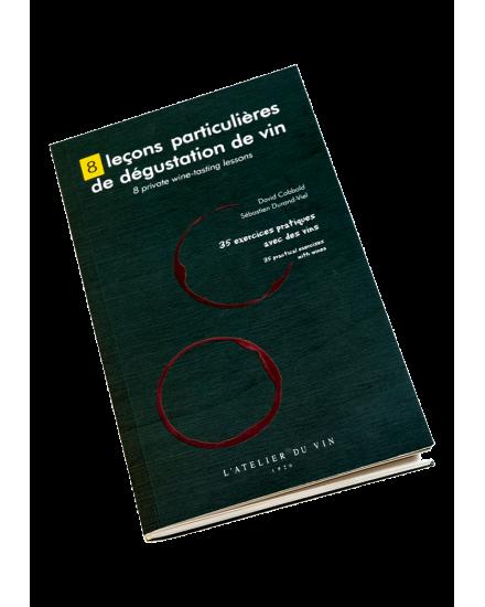 8 LEÇONS PARTICULIÈRES DE DÉGUSTATION DE VIN